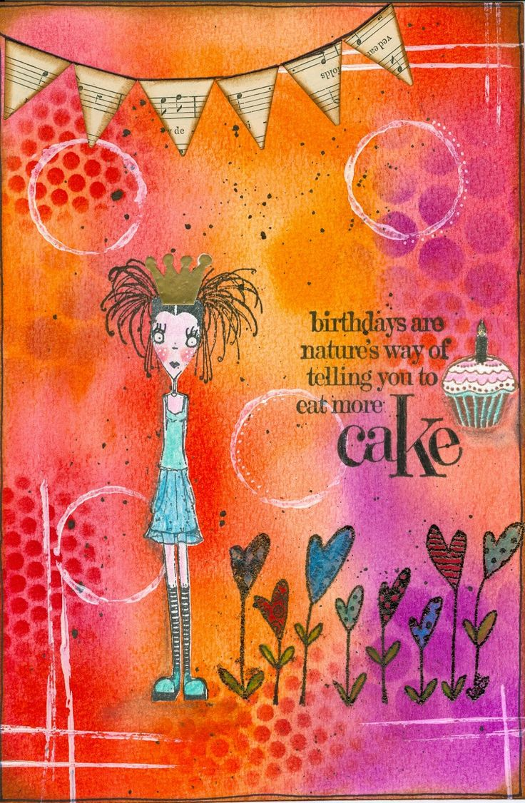 birthdays are nature's way of telling you to eat more cake...