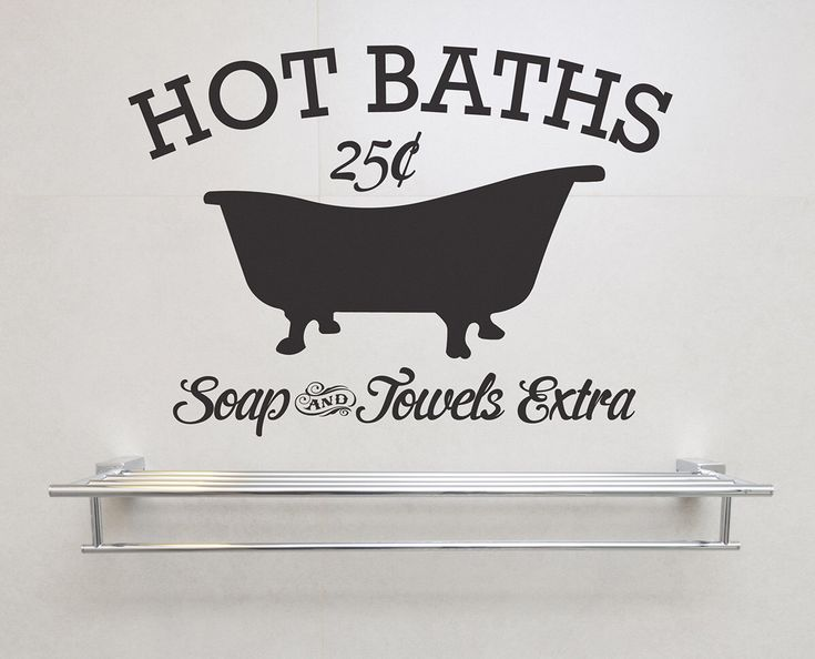 Hot Baths Soap and Towels Extra Removable Vinyl Wall Art vintage sign bath house bathroom bathtub soap towels 25 cents western tub shower by StreamlineDesign on Etsy https://www.etsy.com/listing/227466728/hot-baths-soap-and-towels-extra