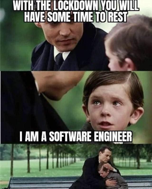 30 Work From Home Memes That Need To Get Out More In 2021 Engineering Humor Programmer Jokes Programmer Humor
