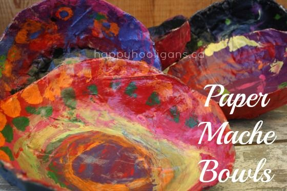paper mache bowls - happy hooligans - gifts kids can make and give