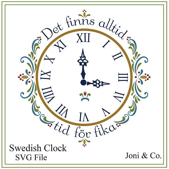 Swedish clock svg, Text in Swedish There is always time for coffee, Clock craft , clock face, Fika - Coffee SVG, Scandinavian Clock svg  This wonderful note was sent to me by a great customer. Fika is indeed coffee, normally accompanied by something like a cinnamon roll. It also means a pause where people completely stop what they are doing and have quality time with each other (whilst drinking the coffee and eating the snack). Fika is very important here in Sweden - every gathering seems to…