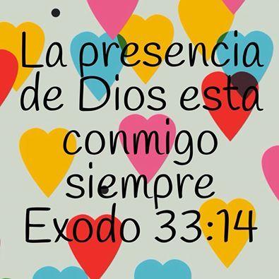 La presencia de Dios esta conmigo siempre Exodo 33:14
