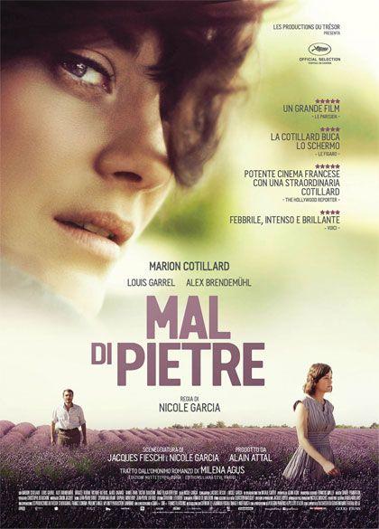 Mal di pietre (Mal de pierres) di Nicole Garcia. Film Drammatico, Francia, 2016. Un'opera che evita il rischio del mélo entrando nell'intimo dei personaggi e portando la storia a un livello superiore.