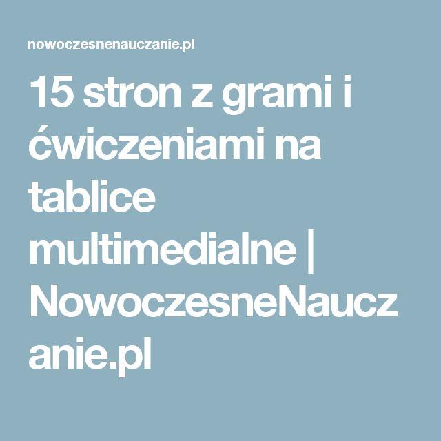 15 stron z grami i ćwiczeniami na tablice multimedialne | NowoczesneNauczanie.pl