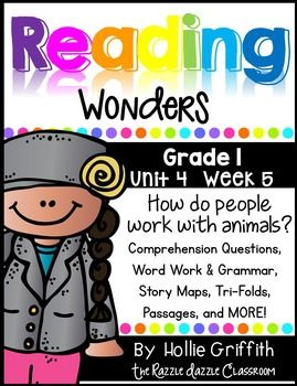 First Grade Reading Wonders Supplement: Unit 4 Week 5(This product is ONLY for first grade teachers who use the Reading Wonders reading program by McGraw Hill!}This bundle includes supplemental word work, comprehension questions, story maps, grammar activities, a phonics and comprehension tri-fold, whole group story tri-fold, literacy stations, anchor charts, and much more.
