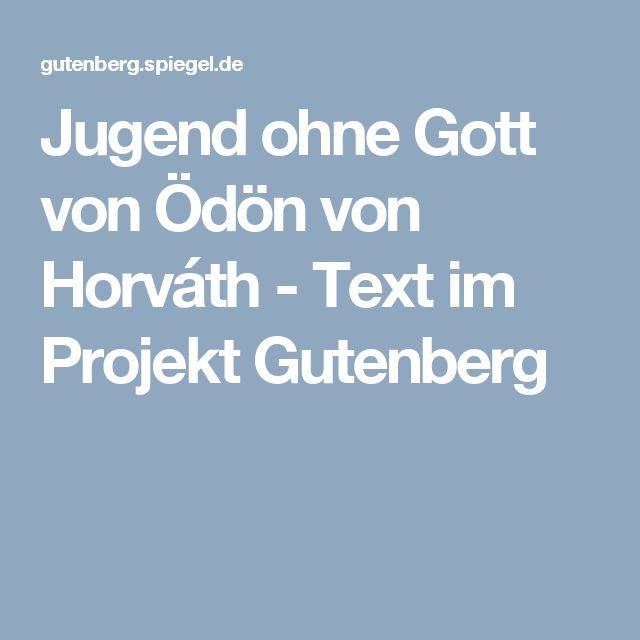 Jugend ohne Gott von Ödön von Horváth - Text im Projekt Gutenberg
