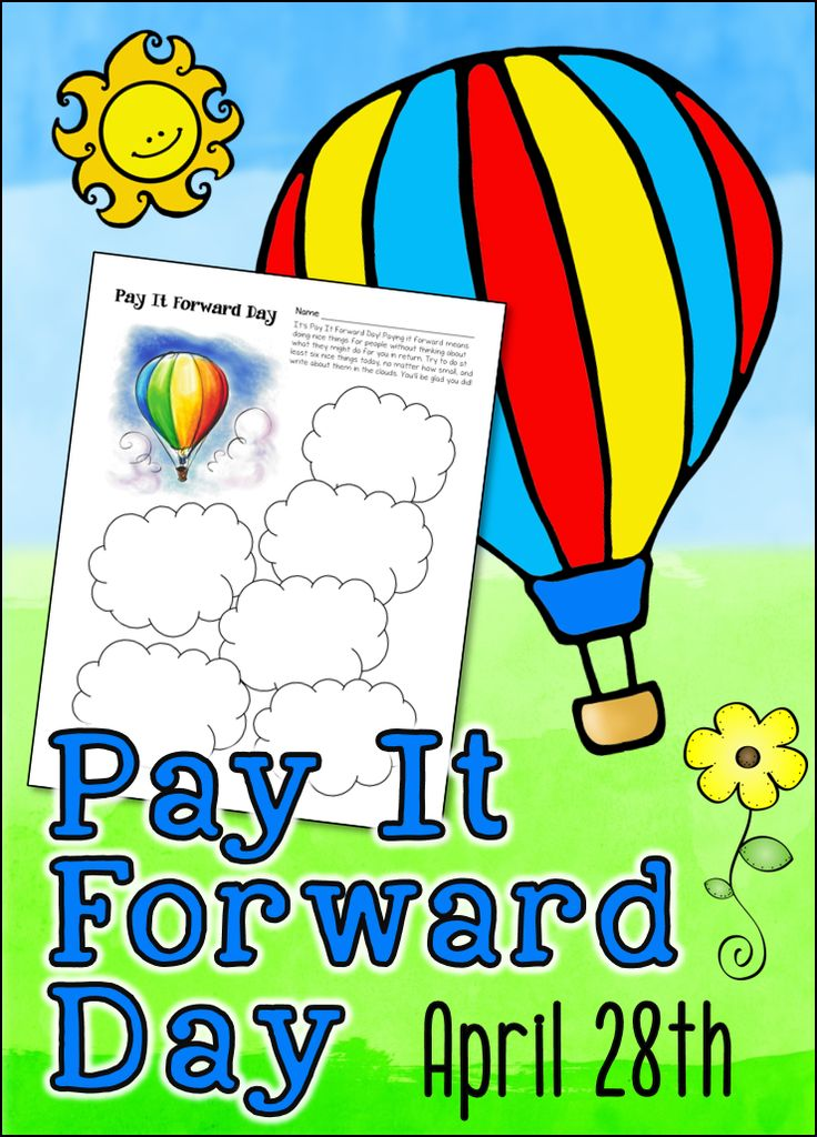 "Did you know that Pay It Forward Day is celebrated in April each year? I decided to put together a little freebie in honor of this special day! This activity page explains the meaning of ""pay it forward"" and asks students to do at least six good deeds today. Each good deed is recorded in one of the clouds. Ask students to bring their completed papers back tomorrow to share their experiences."