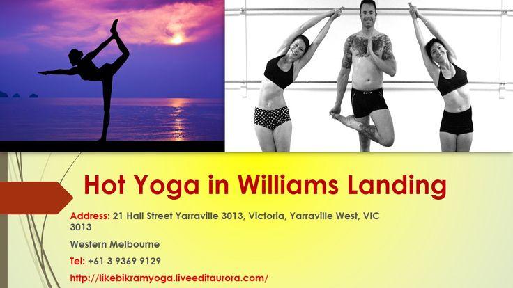 Bikram yoga is the original hot yoga in werribee we cater
