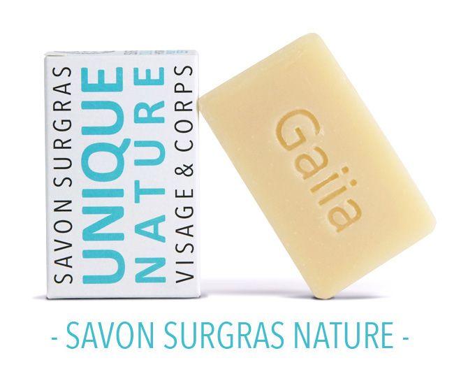 Gaiia - Savon surgras nature