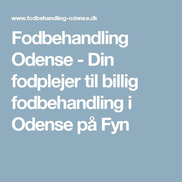Fodbehandling Odense - Din fodplejer til billig fodbehandling i Odense på Fyn