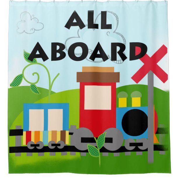 All Aboard Train Shower Curtain Zazzle Com In 2020 Curtains