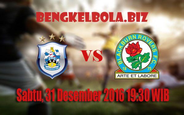 Prediksi Huddersfield Town vs Blackburn Rovers 31 Desember 2016