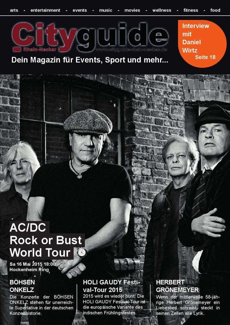 Cityguide Rhein Neckar Mai 2015  Cityguide Rhein Neckar das monatlich & kostenlos erscheinende Magazin für Events und Neuigkeiten aus der Metropolregion Rhein-Neckar.