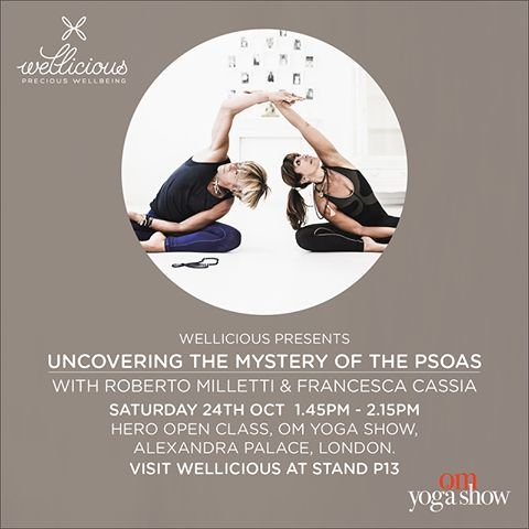 Wellicious presents: Wellicious & W2 Ambassadors Francesca Cassia & Roberto Milletti - Odaka Yoga – will be teaching a class on the psoas at the OM Yoga Show 2015 in London's Alexandra Palace. The class will take place on Saturday Oct 24 13.45-14.15 in the Hero Open Class. All levels welcome. The class is free for OM Yoga Show ticket holders! Francesca will be wearing our AW15 collection and Roberto our W2's Line classic pieces. While you're there come and visit us at our Wellicious stand…
