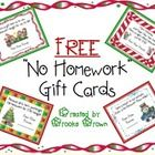 """Enjoy this free download of FOUR fun versions of """"No Homework"""" holiday gift cards for students. These serve as perfect, simple holiday gifts from ..."""