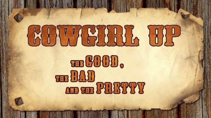 17 Best Images About Cowboy Up On Pinterest Cowgirl