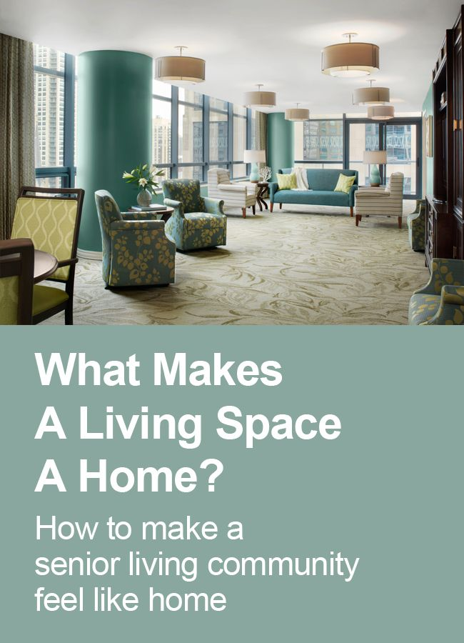 Senior Living Community Design Preferences: What Makes A A Living Space A  Home? Spellman