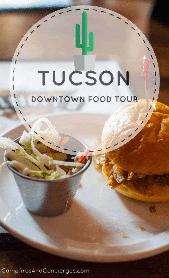 Tucson Meals Tour: Style of Tucson Downtown