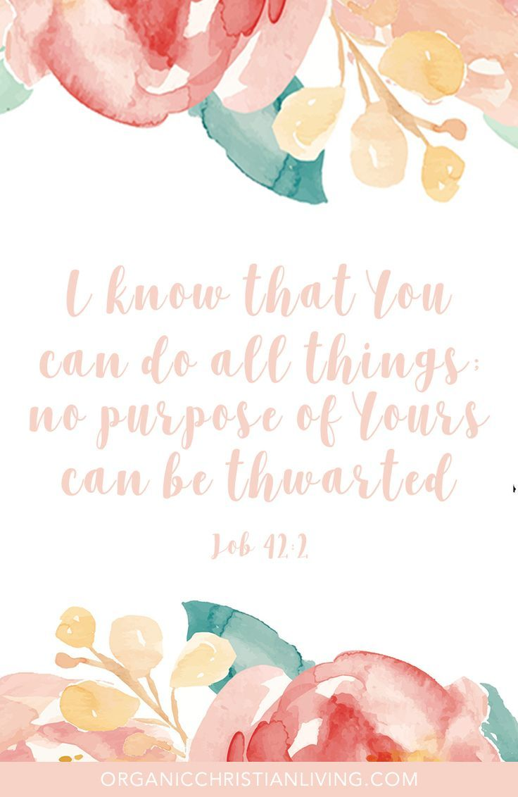 Bible Verses | Scripture Quotes | Bible Quotes | Christian Quotes | Bible Verses Quotes | Scripture Verses | Encouragement | Job 42:2
