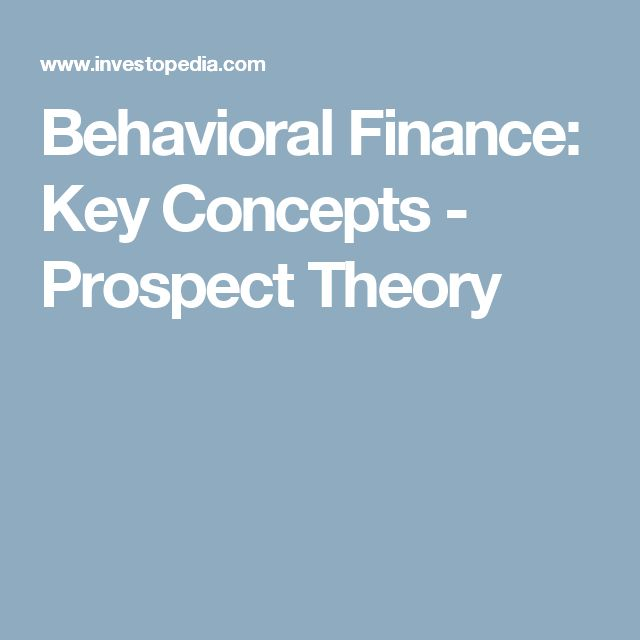 Behavioral Finance: Key Concepts - Prospect Theory