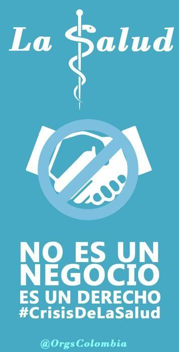 La salud es un derecho no un negocio. #CrisisDeLaSalud