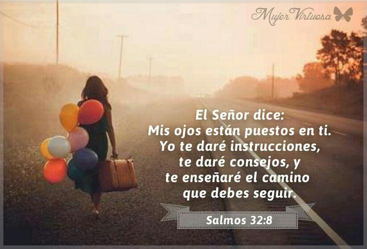 Salmos 32:8. #mujervirtuosa - https://m.facebook.com/mujervirtuosalasvegas