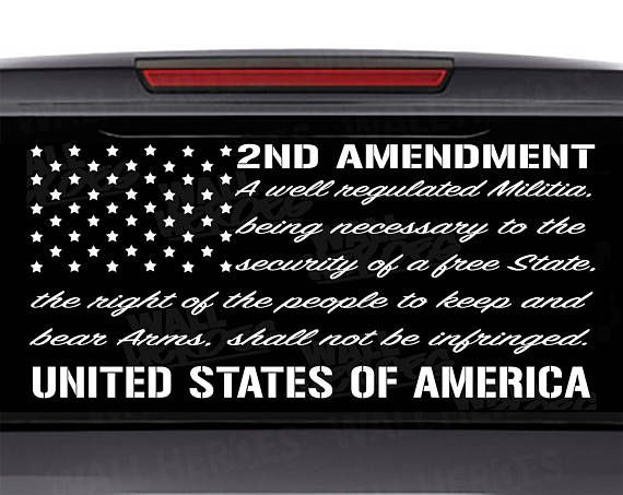 2nd amendment car decal window decal usa decal 2nd