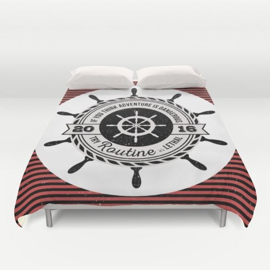 It you think adventure is dangerous try routine, it's lethal: black and red striped nautical custom duvet cover