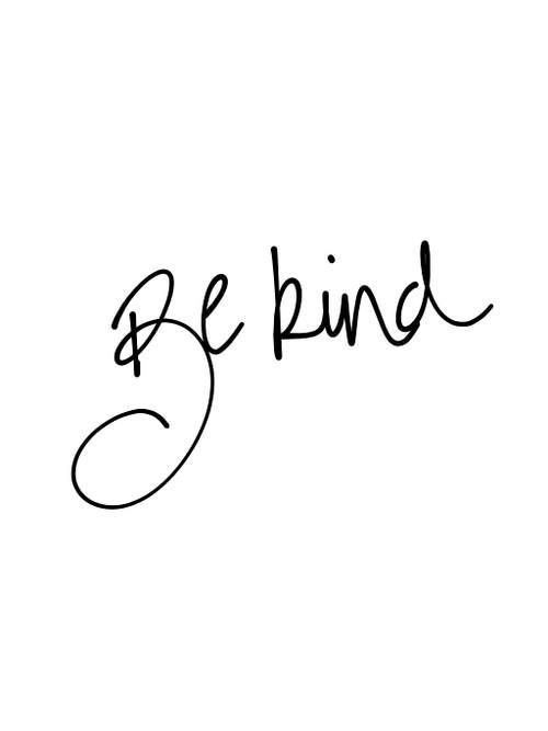 "BE KIND. From @RobbiePage1and2 blog ""Because It's The Right Thing - People"" on ONEAND2.COM"