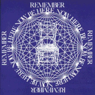 Be Here Now by Ram Dass- remember...Be Here Now.  Love to flip through the pages and remember the hippie daydream that was my teen years.