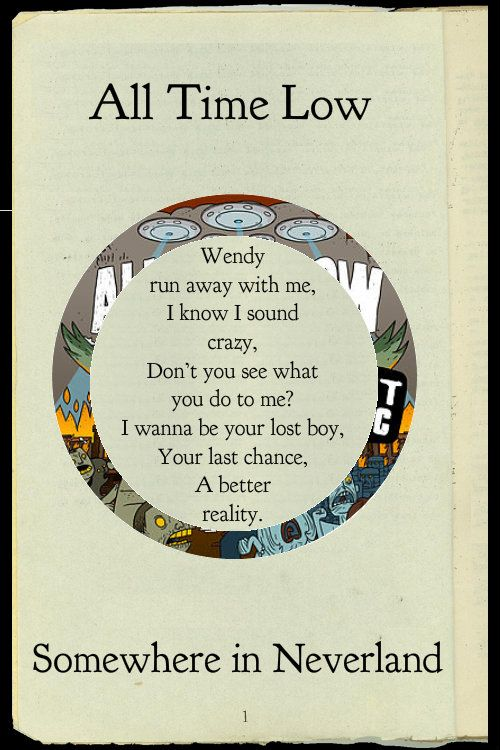 All Time Low - Somewhere in Neverland Two of my favorite things... All Time Low and Peter Pan