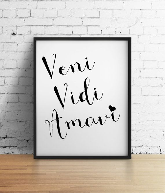 Veni Vidi Amavi I came I saw I loved 8x10 by JournalandCompany
