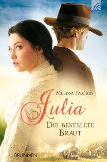 Now you can read A Bride for Keeps in German! BRUNNEN VERLAG GmbH - Julia - die bestellte Braut
