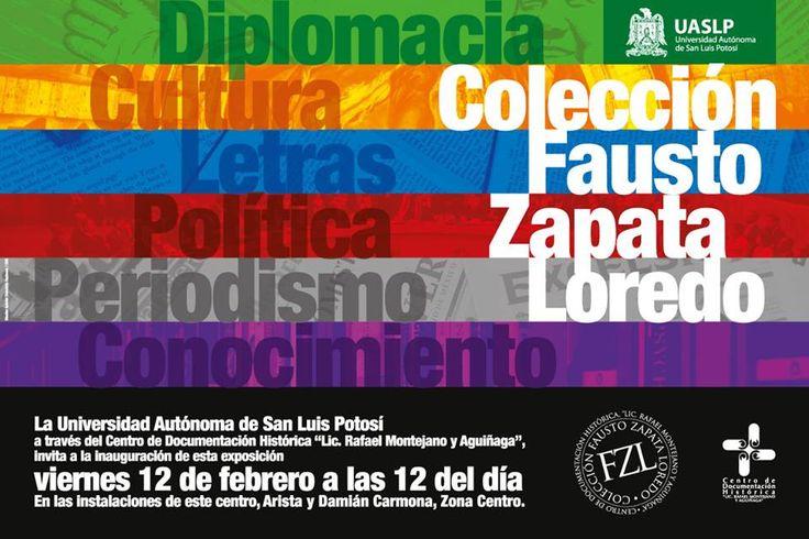 """La UASLP y el CDH extienden una invitación a la inauguración de la exposición """"Colección Fausto Zapata Loredo"""", este viernes 12 de febrero a las 12:00 horas."""