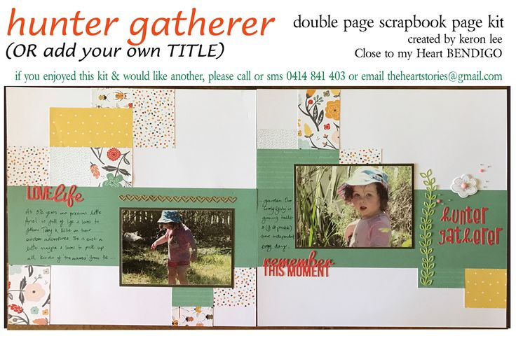 HUNTER GATHERER kit for all of your outdoor & garden themed photos this delightful double page scrapbook layout kit is a snap to put together. Paper is reversible which enables you to copy mine exactly, or to improvise & embrace your own creative flair. $18 ea plus flat $10 per order postage w/i Australia - International postage available. Paypal, pay to moblie or direct debit. Email: theheartstories@gmail.com scrapbook kit, paper craft, paper arts, page kit, scrapbook layout, CTMH Dreamin'