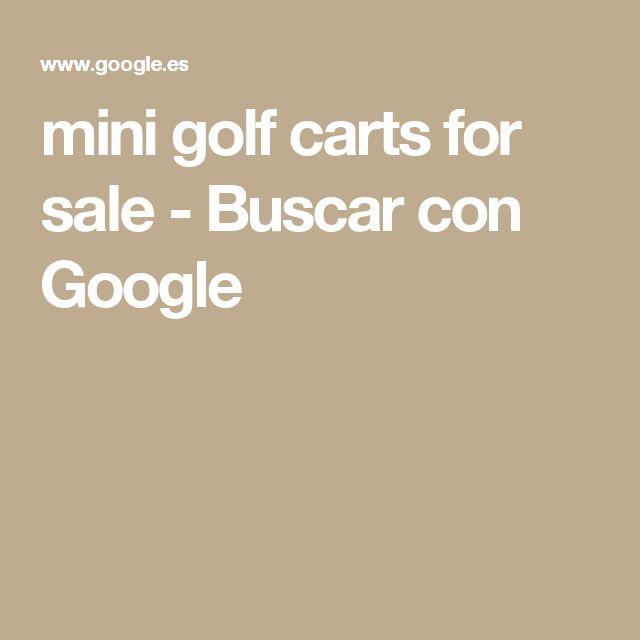 mini golf carts for sale - Buscar con Google