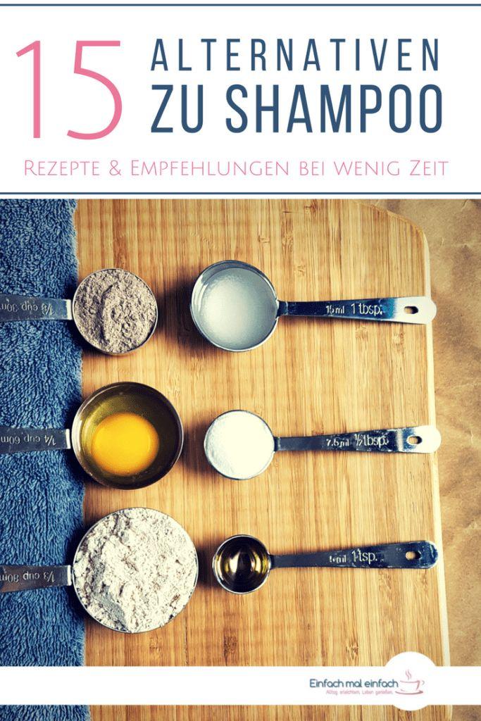 15 Alternativen zum Shampoo – auch mit wenig Zeit – gesundes Leben