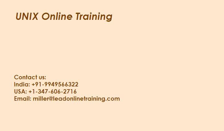 Unix Online training class courses by Lead Online Training we've deeply qualified and outstanding experienced mentors, we give intuitive and successful courses to every last student with all the goal that students can work with our teachers and you can illuminate your questions.   What is UNIX? The UNIX operating system is a set of programs that act as a link between the computer and the user.