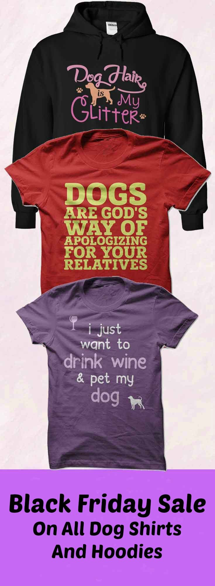 Design your own t-shirt for dogs - Shop Over Funny T Shirts Design Your Own Shirt As Unique As You Are T Shirt Design Screen Printing Dtg Shirt Printing