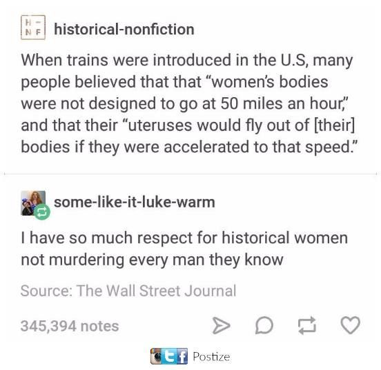 Feminism - but really though, it's amazing there were any men left