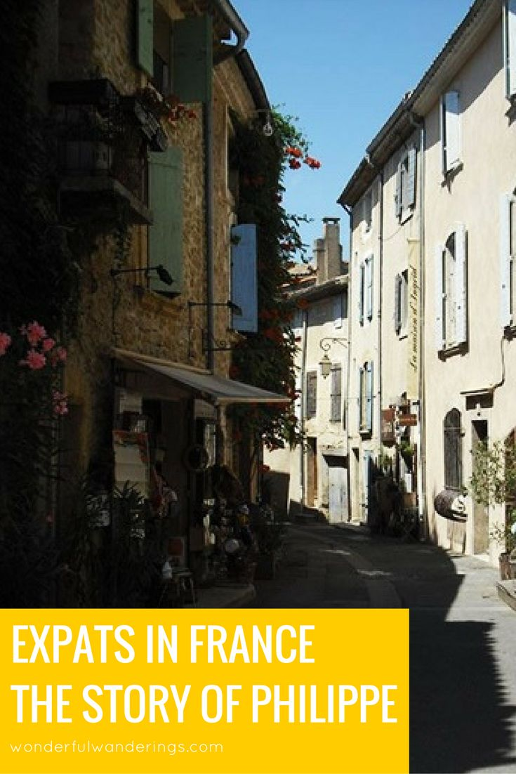 This week in the Expat Files: Philippe moved to the South of France