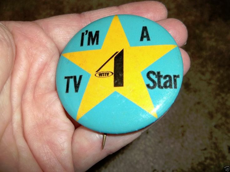 Vintage I'm a TV Star WTTV 4 Indianapolis Indiana Television Station Button IN