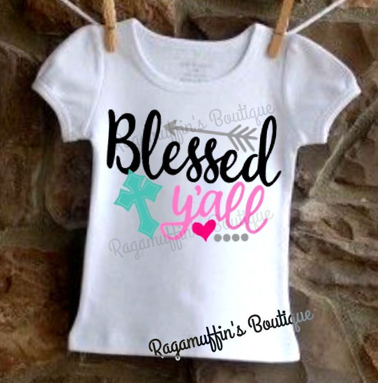 Blessed y'all shirt, girls blessed shirt, toddler blessed shirt, religious shirt, southern girl shirt, cross shirt, girls cross shirt by RagamuffinsPretties on Etsy https://www.etsy.com/listing/476179741/blessed-yall-shirt-girls-blessed-shirt