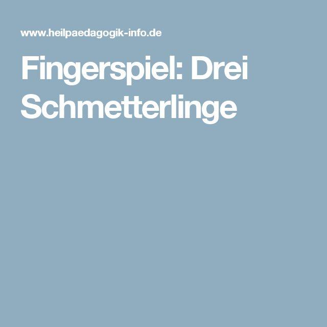 Fingerspiel: Drei Schmetterlinge