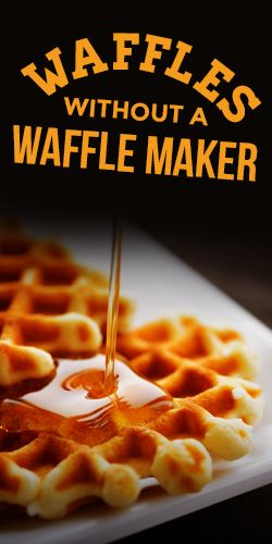 How To Make #Waffles Without a Waffle Maker #Recipe