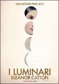 I luminari di Catton Eleanor - Libro - Fandango Libri - http://www.wuz.it/libro/luminari/Catton-Eleanor/9788860444202.html