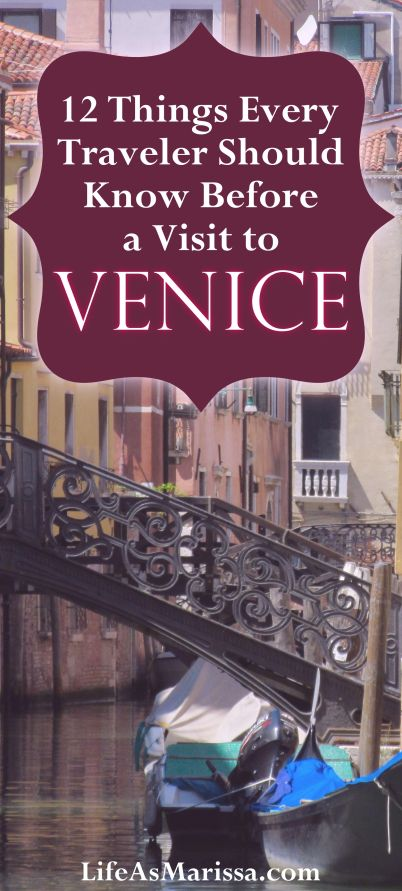 12 Things Every Traveler Should Know Before a Visit to Venice