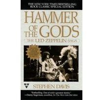 Hammer of the Gods (Stephen Davis on the Led Zeppelin)