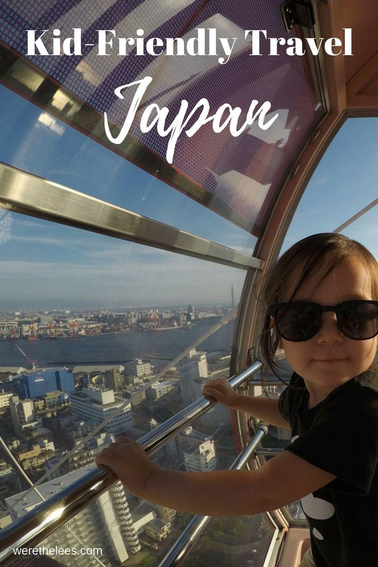 Travel with Kids | Osaka Japan | City | Asia
