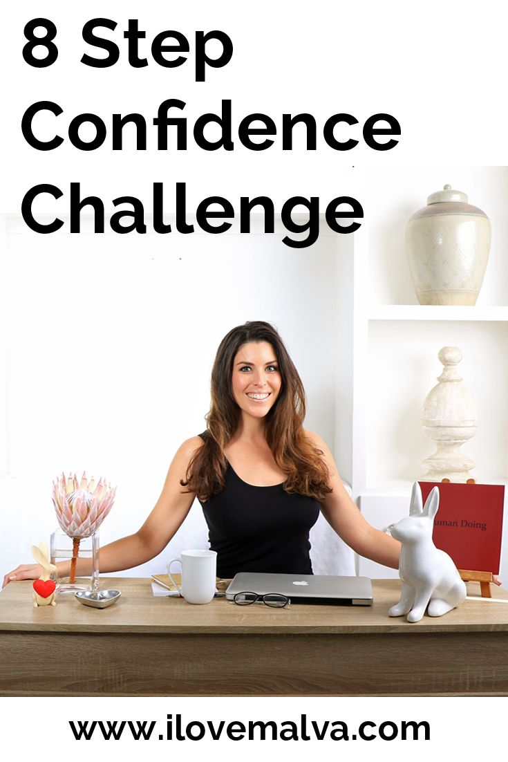 Take this FREE 7 day online confidence challenge and gain more confidence! Simple. Easy. Fun!